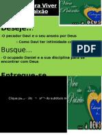 Série Viva esta Paixão - DAVI
