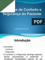 Medidas de Conforto e Segurança do Paciente