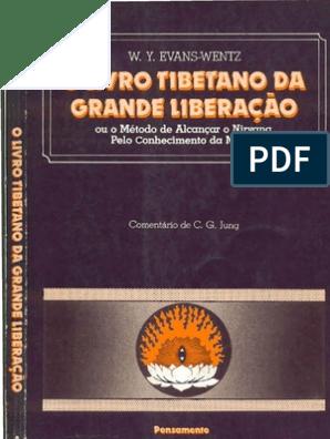 2e705588d9 Capítulo I: O Livro Tibetano Da Grande Liberação: Padmasambhava Sua Historia