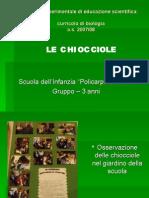 Presentazione U.A. La chiocciola - Scuola dell'Infanzia - a.s. 2007/08