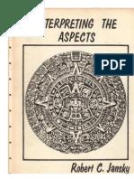 Robert C. Jansky - Interpreting the Aspects