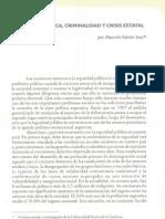 Seguridad pública. Criminalidad y crisis estatal - Marcelo Fabián Sain