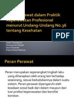 Presentasi Undang-undang 36 Dan Praktik Keperawatan Profesional