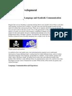 Evolution of Language and Symbolic Function