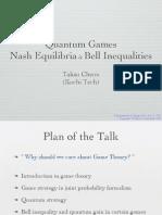 Taksu Cheon- Quantum Games Nash Equilibria & Bell Inequalities