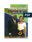 Fulfilling a Divine Purpose in Life (My Testimony) by Rev. Emma. a.a. Uche