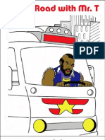 On the road with Mr. T