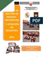 Plan Escolar de Gestión de Riesgo de la IE 43018  2011