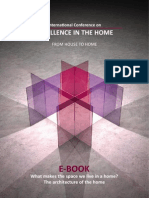 International Conference on Excellence in the Home - From House to Home