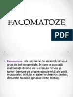 FACOMATOZE