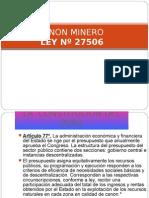 3) Canon Minero y Regalia