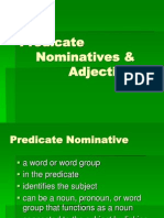 Predicate Nominatives & Adjectives