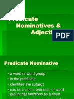 Predicate Nominatives & Adjectives