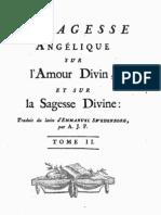 Em SWEDENBORG La Sagesse Angelique Sur l'Amour Divin Et Sur La Sagesse Divine TOME 2 Antoine Joseph Pernety 1786