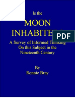 The Moon is Inhabited - Or is It