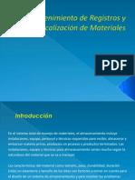 Mantenimiento de Registros y Localización de Materiales