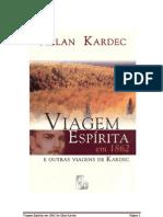 Allan Kardec - (1867) Viagem Espírita em 1862