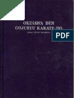 Okinawa Den Goju Ryu Karatedo - Sensei Eiichi Miyazato, June 1978