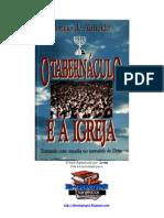 O tabernáculo e a Igreja - Abraão de Almeida
