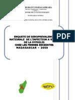 Enquête de séroprévalence nationale de l'infection à VIH et de la Syphilis chez les femmes enceintes à Madagascar (ONUSIDA, PNLCS, SENLS, INSPC - 2009)