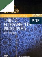 "The Fundamental Principles - ""Usool-Thalatha"" by Shaikh-Ul-Islam Muhammad Bin Abdul Wahab"