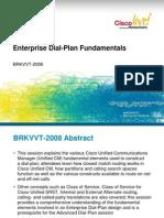 EnterpriseDialPlanfundamentalsBRKVVT2008_brkvvt2008