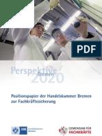 Positionspapier der Handelskammer Bremen zur Fachkräftesicherung