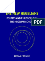 Douglas Moggach the New Hegelians Politics and Philosophy in the Hegelian School