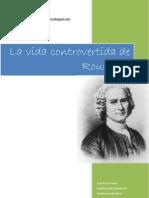 La vida controvertida de Rousseau