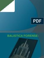 BALISTICA FORENSE