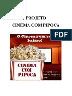 Projeto Cinema Com Pipoca