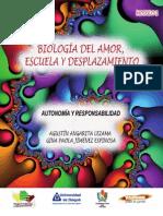 Biología del Amor, Escuela y Desplazamiento - Autonomía y Responsabilidad