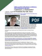 Reformer, Revolutionary, or Rationalist? Three Types of Feminism By Kile Jones