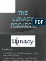 The Lunacy Project Power Point