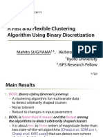 A Fast and Flexible Clustering Algorithm Using Binary Discretization