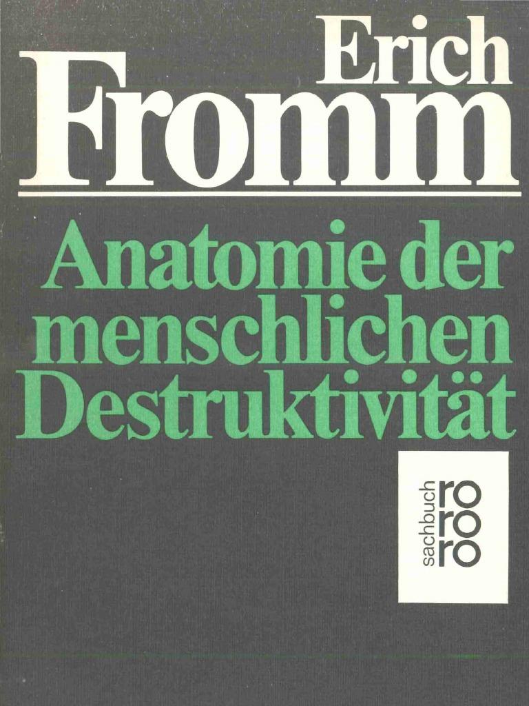 E. Fromm - Anatomie der menschlichen Detruktivität