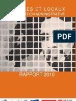 """Rapport 2010 """"Centres et locaux de rétention administrative"""""""