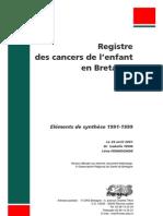 Synthèse Registre Des Cancers de l'Enfant 1991-1999