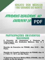 RELATÓRIO DAS RECEITAS E DESPESAS DO SINMEDRN  2011