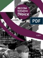 RECOM Initiative !Voice - 1/2011