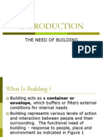(1) Need of Building