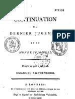 Em Swedenborg Continuation Du Dernier Jugement et Du Monde Spirituel Benedict Chastanier Londres 1787
