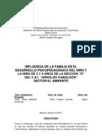 """INFLUENCIA DE LA FAMILIA EN EL DESARROLLO PSICOPEDAGÓGICO DEL NIÑO Y LA NIÑA DE 3 Y 4 AÑOS DE LA SECCIÓN """"D"""" DEL C.E.I. """"ARNOLDO GABALDÓN"""""""