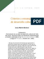 Criterios y estrategias de desarrollo cultural