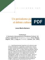 Un periodismo para el debate cultural