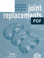 Cross Linked and Thermally Treated Ultra-High Molecular Weight Polyethylene for Joint Replacements 0803134746