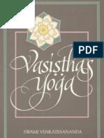 Vasistha's Yoga (Swami Venkatesananda)