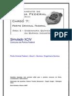 Simulado XCIV  - Perito da Polícia Federal - Área 6 - Química e Engenharia Química