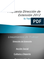 Propuesta Dirección de Extensión 2012