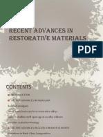Recent Advances in Restorative Materials